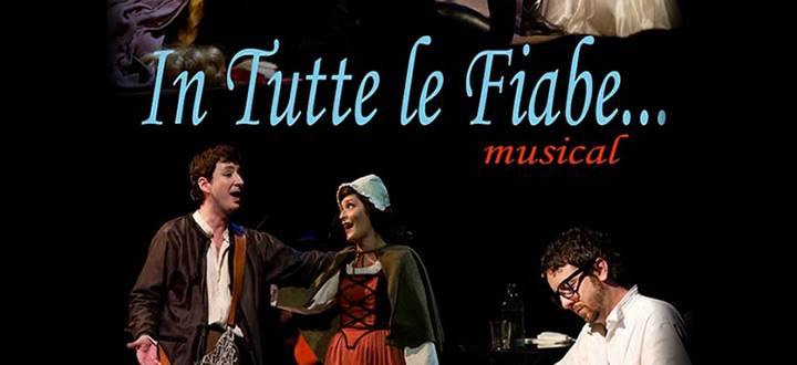 In Tutte le Fiabe - musical